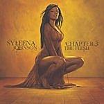 Syleena Johnson Chapter 3: The Flesh