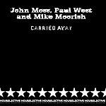 John Moss Carried Away