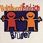 Rainhard Fendrich Brüder