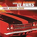 The Clarks Fast Moving Cars