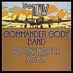 Commander Cody Rock N' Roll Again