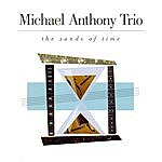 Michael Anthony Sands Of Time