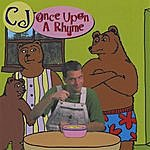 CJ Once Upon A Rhyme