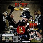"Frank Lee White The ""Un"" Officail Mix CD (Parental Advisory)"