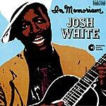 Josh White In Memoriam