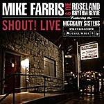 Mike Farris Shout! Live