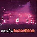Indochine Radio Indochine  (Live 1994)