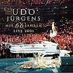 Udo Jürgens Mit 66 Jahren - Live 2001