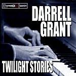 Darrell Grant Twilight Stories