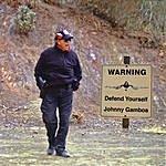 Johnny Gamboa Defend Yourself