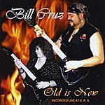 Bill Cruz Old Is New, Recorded Live At Eps