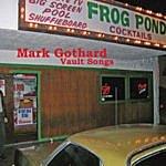 Mark Gothard Vault Songs