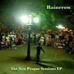 Raincrow The New Prague Sessions - Ep