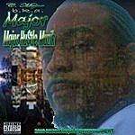 Major Major Hu$tle Muzik (Parental Advisory)