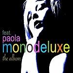 Monodeluxe The Album (Feat. Paola)