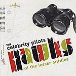 The Celebrity Pilots Hawks Of The Lesser Antilles