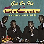 The Esquires Get On Up