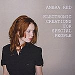 Ambra Red Electronic Creations For Special People
