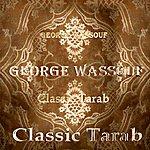 George Wassouf Classic Tarab