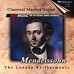 London Philharmonic Orchestra Classical Masters Series Mendelssohn