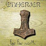 Einherjer Far Far North (3-Track Maxi-Single)