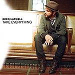 Greg Laswell Take Everything (Single)