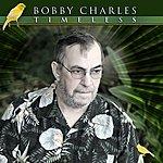 Bobby Charles Timeless