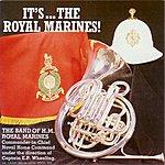 Band Of HM Royal Marines It's… The Royal Marines!