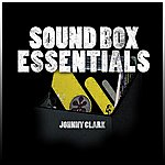 Johnny Clarke Sound Box Essentials: Johnny Clarke