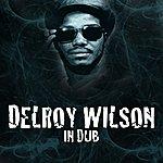Delroy Wilson Delroy Wilson In Dub