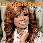 Karen Clark-Sheard Prayed Up (Single)