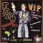 Fela Kuti V.I.P. (Parts 1 & 2) (Live In Berlin)