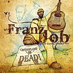 Franz Job Babylon Is Dead