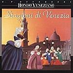 Rondó Veneziano Stagioni di Venezia