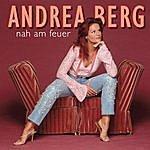Andrea Berg Nah Am Feuer