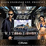 Rox Without You (Single)