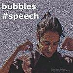 The Bubbles #speech