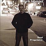 Mark Nomad Soul Proprietor