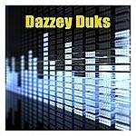 Dazzey Duks Dazzey Duks (Made Famous By Duice)