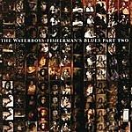 The Waterboys Fisherman's Blues Part Two (Bonus Tracks)