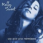 Kelly Sweet We Are One Remixes