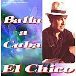 El Chico Balla A Cuba