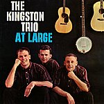 The Kingston Trio The Kingston Trio At Large