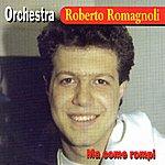 Roberto Romagnoli Ma Come Rompi