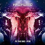 Hawkwind Hawkwind: At The Bbc - 1972