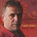 Pablo Aslan Tango Grill