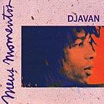 Djavan Meus Momentos: Djavan - Volume 1