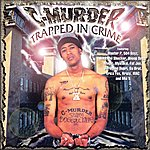 C-Murder Trapped In Crime
