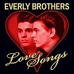 The Everly Brothers Love Songs
