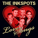 The Ink Spots Love Songs